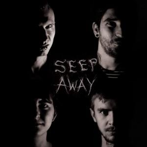 SEEP AWAY