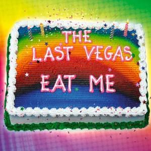 the last vegas eat me 2016