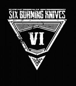 six burning knives