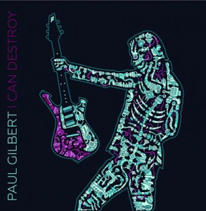 Paul Gilbert_I Can Destroy_Cover