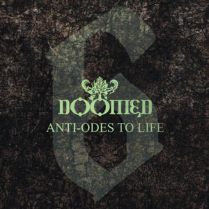 Doomed 6 anti-odes to life
