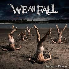 We-All-Fall-Buried-In-Denial