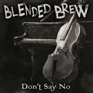 Blended-Brew-Dont-Say-No