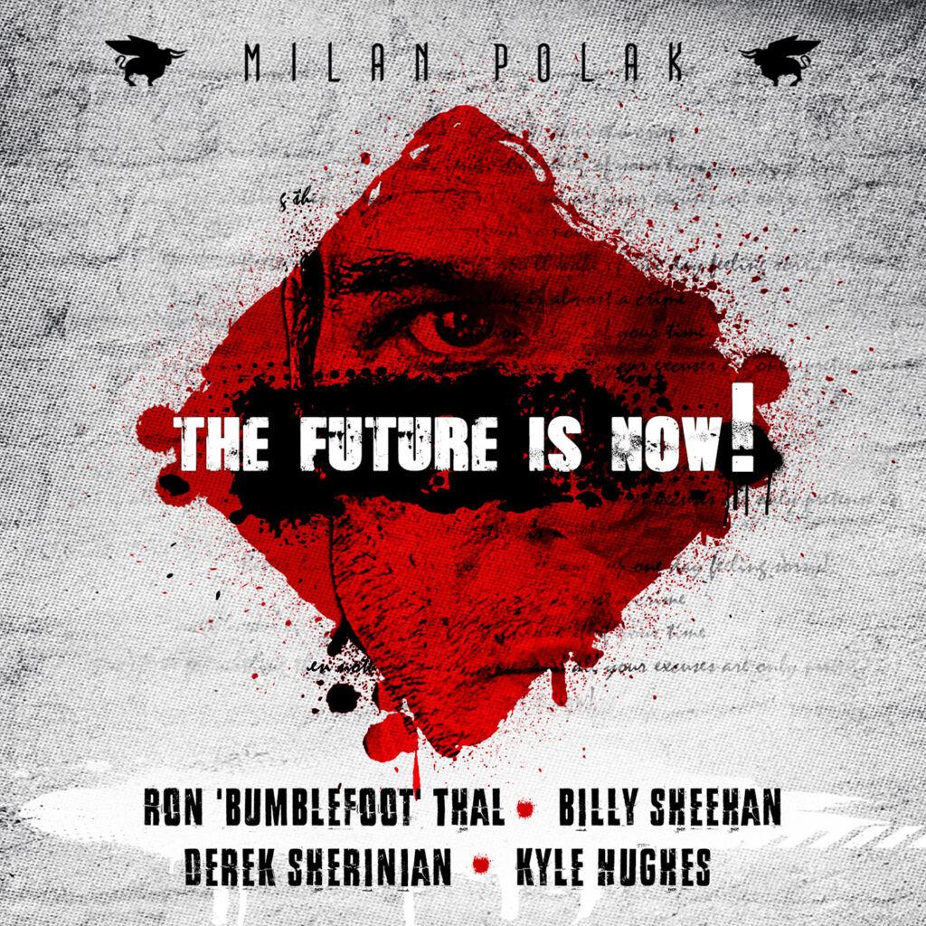 Milan-Polak-The-Future-Is-Now
