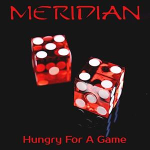 Meridian-Hungry-For-A-Game