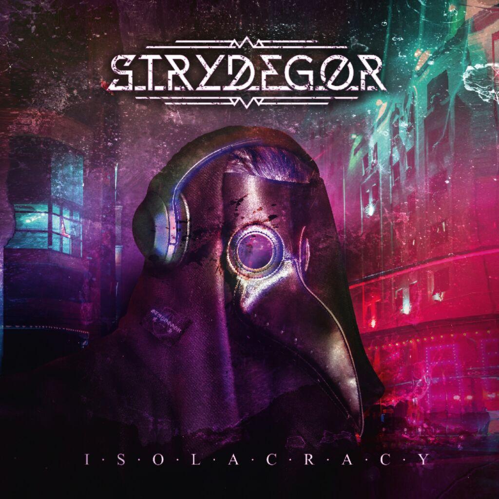 STRYDEGOR-Isolacracy