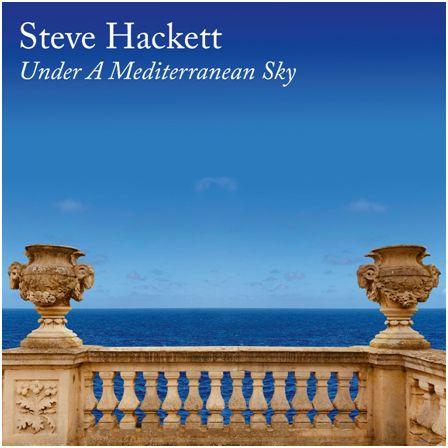 Steve-Hackett-Under-A-Mediterranean-Sky