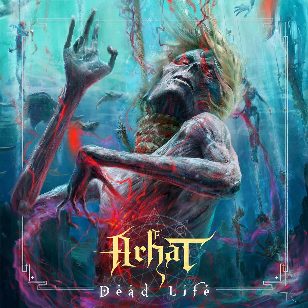 Arhat-Dead-life
